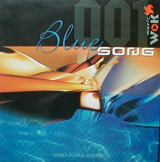 Blue Song 001 - Welcome To Wai Kiki ( MINT )