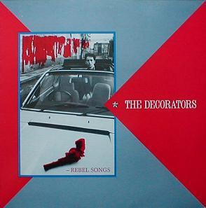 Decorators, The - Rebel Songs