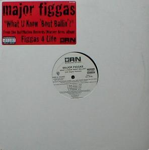 Major Figgas - What You Know 'Bout Ballin' ? ( PROMO )
