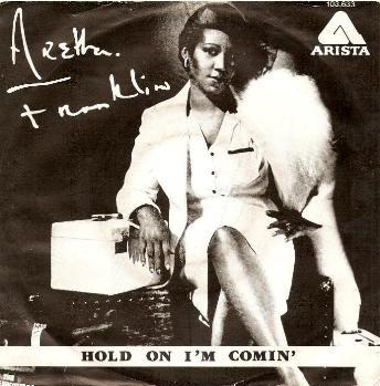 Aretha Franklin - Hold On I'm Comin'