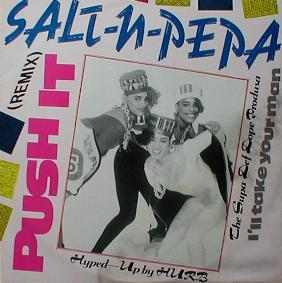 Salt 'n Pepa - Push It ( Remix ) ( MINT )