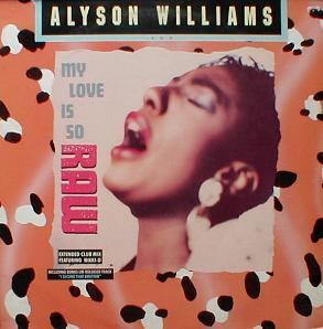 Alyson Williams - My Love Is So Raw