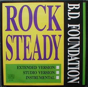 B.D. Foundation - Rock Steady
