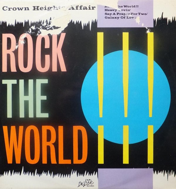Crown Heights Affair - Rock The World !!!