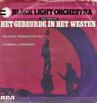 Black Light Orchestra - Het Gebeurde In Het Westen / The Good, The Bad And The Ugly