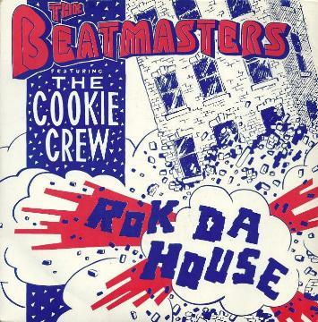 Beatmasters, The Feat. The Cookie Crew - Rok Da House