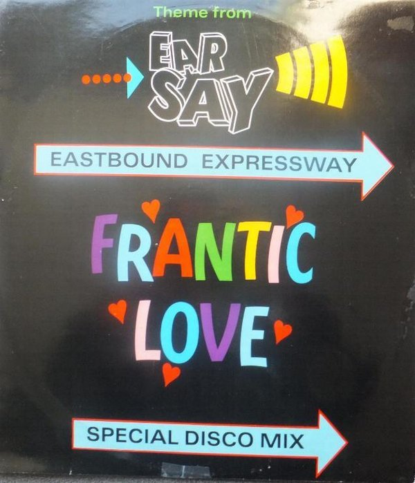 Eastbound Expressway - Frantic Love ( Theme From EarpSay )