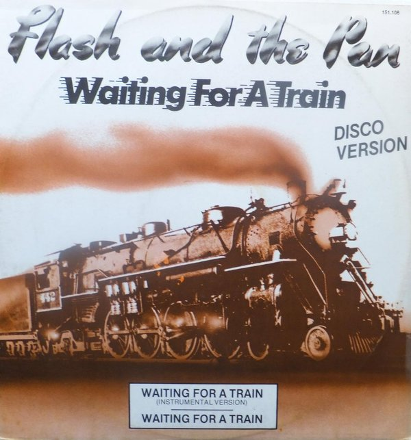 Flash And The Pan - Waiting For A Train ( Disco Version )