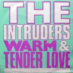 Intruders, The - Warm And Tender Love ( Extended Version )