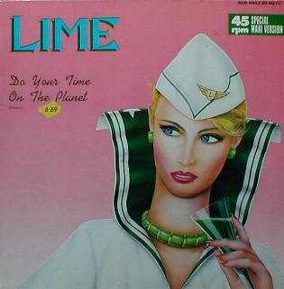 Lime - Do Your Time On The Planet ( Remix )