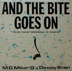 "M.C. Miker ""G"" & Deejay Sven - And The Bite Goes On ( MINT )"