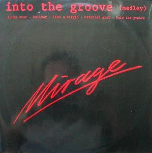Mirage - Into The Groove ( Medley )