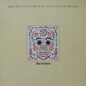 Orchestral Manoeuvres In The Dark - So In Love ( MINT )