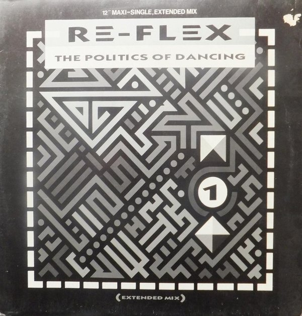 Re-Flex - The Politics Of Dancing ( Extended Mix )