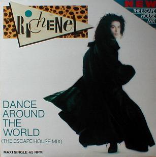 Richenel - Dance Around The World ( The Escape House Mix )