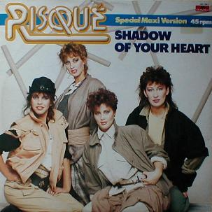 Risqué - Shadow Of Your Heart
