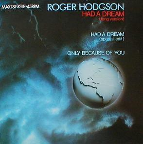 Roger Hodgson - Had A Dream ( Sleeping With The Enemy )