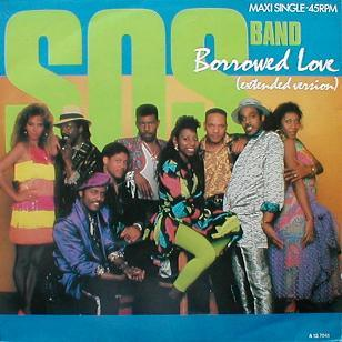 S.O.S. Band, The - Borrowed Love ( Extended Version )