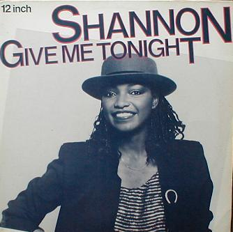 Shannon - Give Me Tonight !