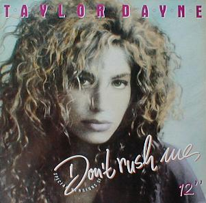 Taylor Dayne - Don't Rush Me ( MINT )