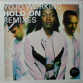 Yojo Working - Hold On ( Remix ) ( MINT )