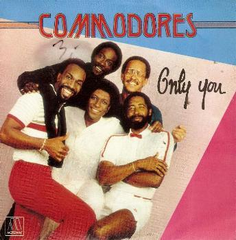 Commodores - Only You