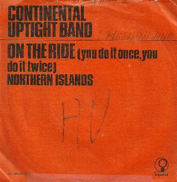 Continental Uptight Band - On The Ride ( You Do It Once, You Do It Twice )