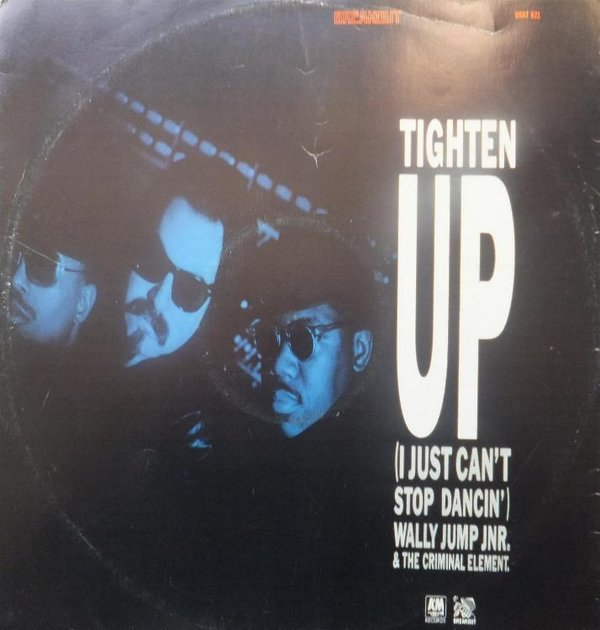 Wally Jump Jr. & The Criminal Element - Tighten Up ( I Just Can't Stop Dancin' )