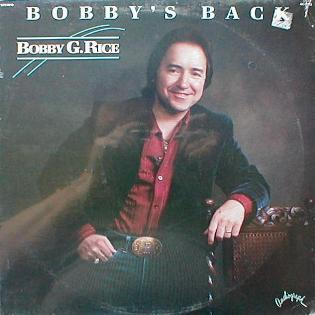 Bobby G. Rice - Bobby's Back