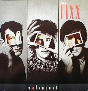 Fixx, The - Walkabout