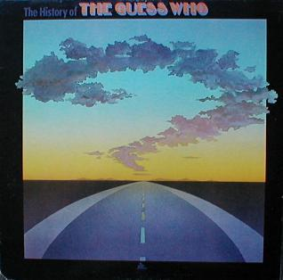 Guess Who, The - The History Of The Guess Who