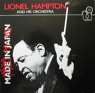 Lionel Hampton & His Orchestra - Made In Japan