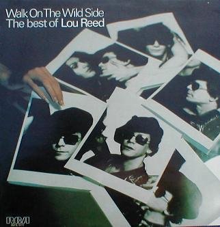 Lou Reed - Walk On The Wild Side ( The Best Of Lou Reed )
