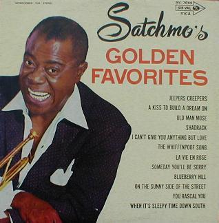Louis Armstrong - Satchmo's Golden Favorites