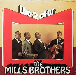 Mills Brothers, The - The 2 Of Us