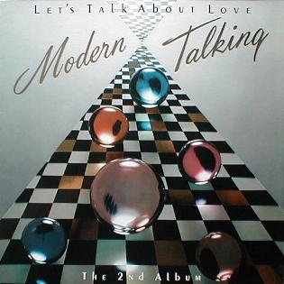 Modern Talking - Let's Talk About Love ( The 2nd Album )