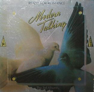Modern Talking - Ready For Romance ( The 3rd Album )