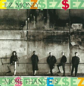 E.Z. Money - More Than This