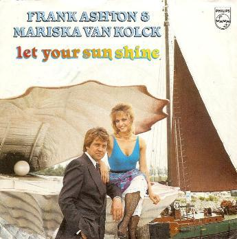 Frank Ashton & Mariska Van Kolck - Let Your Sun Shine