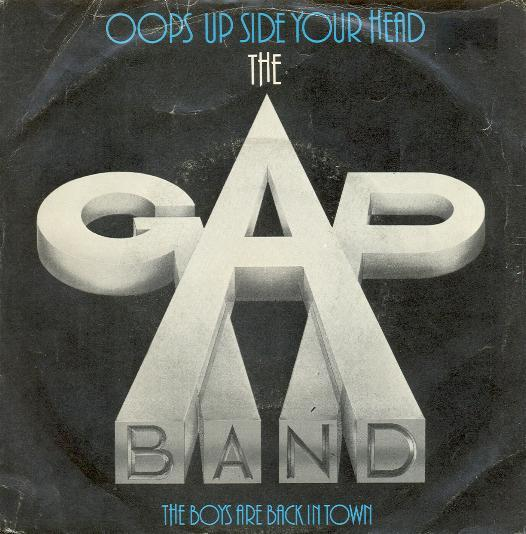 Gap Band, The - Oops Up Side Your Head