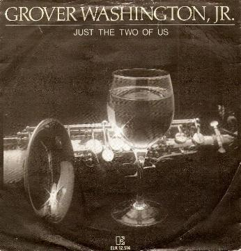 Grover Washington, Jr. - Just The Two Of Us