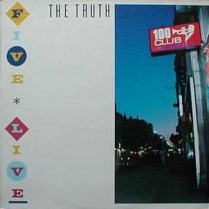 Truth, The - Five Live