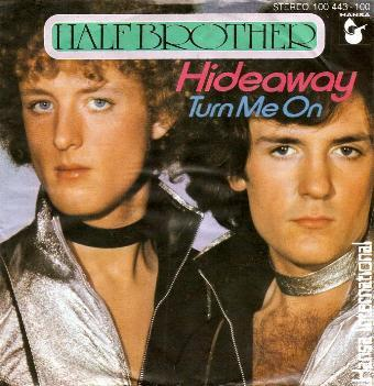 Half Brother - Hideaway