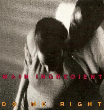 Main Ingredient, The - Do Me Right