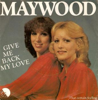 Maywood - Give Me Back My Love