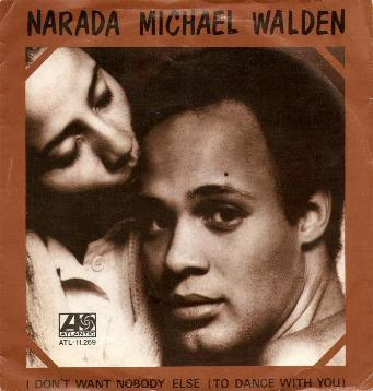 Narada Michael Walden - I Don't Want Nobody Else ( To Dance With You )