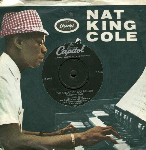 Nat King Cole & Stubby Kaye - The Ballad Of Cat Ballou