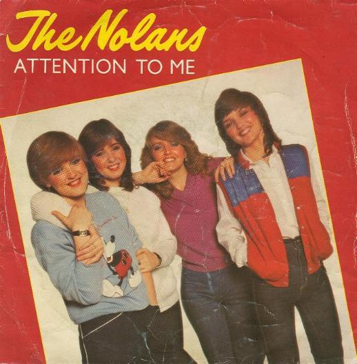 Nolans, The - Attention To Me