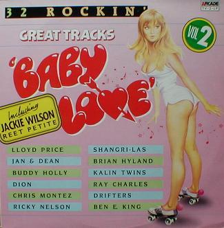 Various - Baby Love ( 32 Rockin' Great Tracks ) - Volume 2
