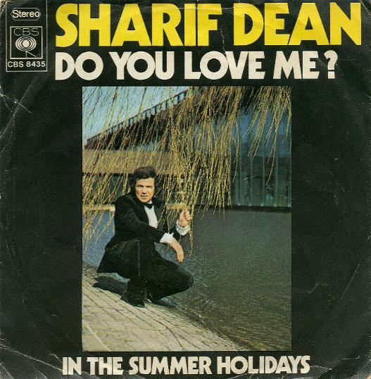 Sharif Dean - Do You Love Me ?